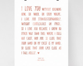 Romantic Art Print Gift, love poem wall art, gift for girlfriend, love quote, Pablo Neruda sonnet 17, faux rose gold
