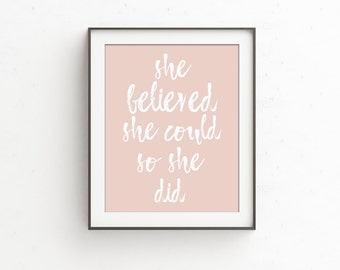 She Believed She Could So She Did Quote Print   Blush Pink and White   Graduation Gift   Gift for Her   Pink and Gold First Birthday