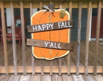 Pumpkin Sign - Fall Sign - Happy Fall Y'all Sign - Pumpkin Pallet Sign - Pumpkin Wood Sign - Porch Sign - Fall Decor - Custom - Hand Painted