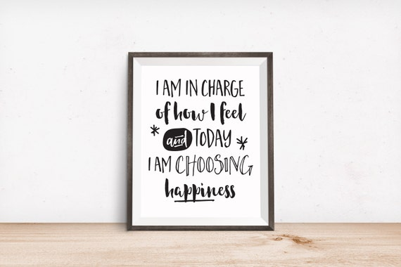 Printable Art, Affirmation, Today I Am Choosing Happiness, Inspirational Print, Typography Quote Prints, Digital Download Print