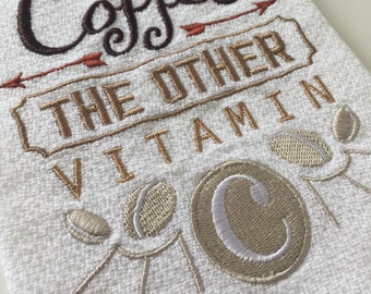 """Coffee Themed Kitchen Towel - """"Coffee - The Other Vitamin C"""" - 100% Cotton Huck Towel"""