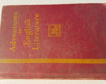 Adventures in English Literature ** 1933 school textbook with excerpts from Shakespear, Beowulf, Byron