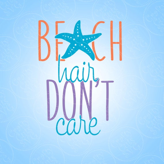 Beach Hair Don't Care Cutting File Clipart in Svg Eps