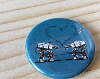 Button: Single Blue AT-AT Love, Star Wars Parody Button, Star Wars Valentine, Valentines Day, At-At Walker Button, At At Love