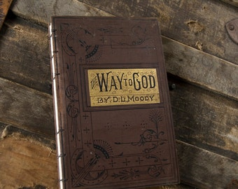 1884 WAY TO GOD Antique Lined Notebook