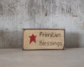 Primitive Country Decor, Primitive Blessings, Primitive Shelf Sitter, Country Decor, Star Decor, Primitive Blessings, Shelf Sitter
