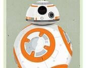BB8 - Star Wars poster - 8x10, 11x14 or 16x20 print - The Force Awakens movie print - Star Wars fan gift - StarWars Droid BB8 art print