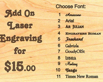 PERSONALIZE IT - Add On Laser Engraving 15 dollars - Words, engraved on Masterpiece product only