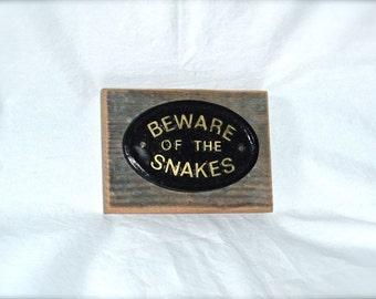 Beware of the Snakes Odd Fun Hanging Wall or Door Plaque Vintage