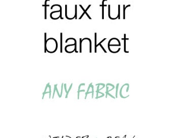Faux fur blanket - design your own - choose your own fabric - a la carte - customize customizable nursery minky faux fur - baby shower gift