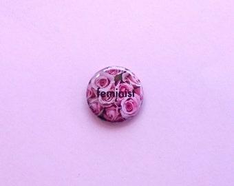 Feminist Button, Feminist Pinback, Feminist Pin, Feminism, Feminist, Feminist Brooch, Feminist Flowers, Political Pinback