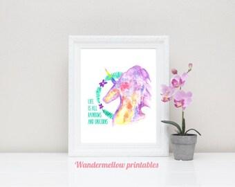 Unicorn print, Life is all rainbows and unicorns Printable Art, Instant download, Home decor