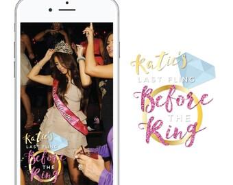 Bachelorette Snapchat Geofilter - Last Fling Before the Ring