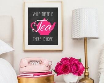 Teapot Kitchen Art Print - Mother's Day Tea Gift - Chalkboard Kitchen Tea Print - Tea Quote Print - Kitchen Decor - Tea Shop Wall Decor