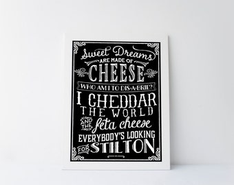 Cheese Print, Charcuterie Print, Cheese Art Print, Sweet Dreams are Made of Cheese, Cheese Artwork, Cheese Sign, Cheese Quote, Printable Art