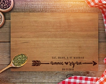 Personalized Cutting Board - Custom Wedding Gifts - Engraved Cutting Board - Eat Drink Be Married - Newly Weds Gift - kitchen décor - CB202