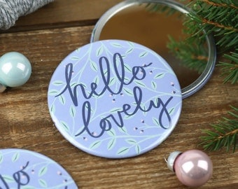 Hello Lovely 76mm Cute Pocket Mirror | The Perfect Gift for Her
