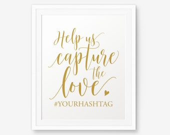 Wedding Hashtag Printable, Help us capture the love, Gold color Wedding Printable, Instagram Wedding Sign, Wedding Decor, Hashtag Sign