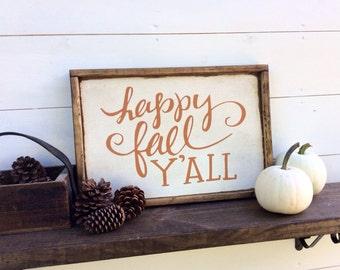 Happy Fall Yall Fall Sign
