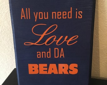 All You Need Is Love DA Bears, Chicago Bears Sign