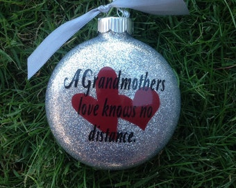 A Grandmothers Love Knows No Distance, Christmas Ornament