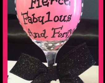 Forty and Fabulous painted wine glass 40th birthday gifts for women 40th birthday glass
