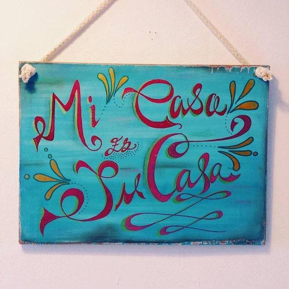 Kitchen Signs In Spanish: Decorative Hand Painted Wooden Sign Mi Casa Es Su Casa