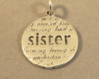 "Sterling Silver ""SISTER"" Charm Pendant Inspirational Sayings Words Understanding Kind Devoted Caring Loving  .925 Sterling Silver New wr14"