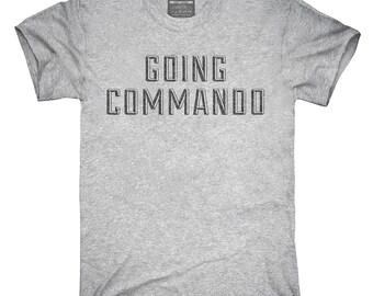 Going Commando T-Shirt, Hoodie, Tank Top, Sleeveless