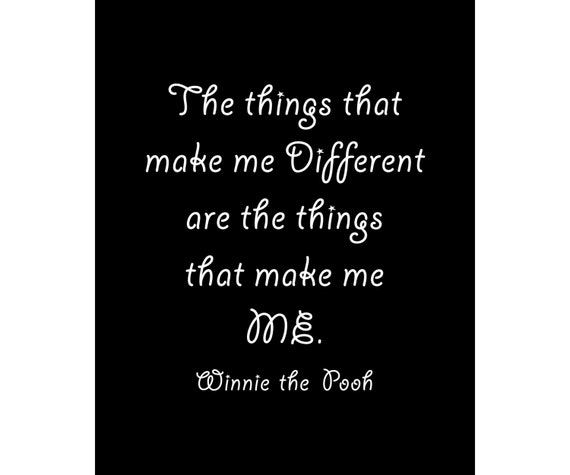 The Things That Make Me Different Winnie The Pooh Quote