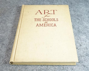 Art For The Schools Of America By Harold Gregg C.1941
