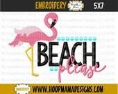 Beach, Please with Flamingo 4x4 5x7 6x10 Machine Embroidery Design pes jef dst hus vip vp3 xxx exp