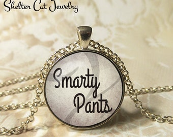 """Smarty Pants Necklace - 1-1/4"""" Circle Pendant or Key Ring - Handmade Wearable Photo Art Jewelry - Smart, Humor, Know It All, Book Lover Gift"""