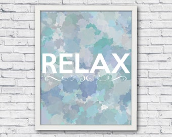 Bathroom wall art, relax, bathroom wall decor, relax poster, bathroom poster, relax wall decor, bathroom quote, bathroom word, bathroom art
