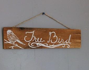 Free Bird sign