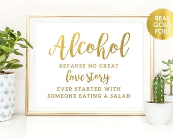 ALCOHOL LOVE Story Gold Foil Sign / Wedding Bar Signs / Wedding Signs in Real Gold or Silver Foil / Bar Signs / Peony Theme