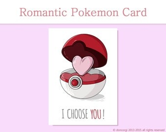 I Choose You Romantic Cards Pokemon, Greeting Cards, for boyfriend or girlfriend, for husband or wife, Valentines Day Card, Pokeball