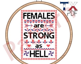 Unbreakable Kimmy Schmidt - Females are Strong as Hell - cross stitch pattern