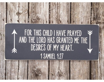 For this child I have prayed || nursery sign