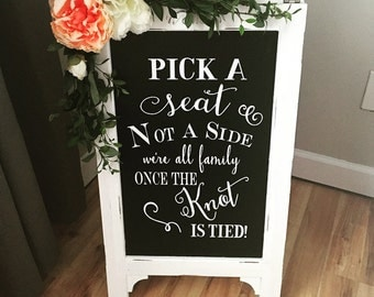 Pick A Seat Not A Side Sign Wedding Chalkboard Easel Chalkboard Sign Wedding Sign  Bridal Shower Sign Wedding Sign Wedding Decor Aisle Decor