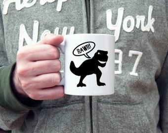 Dinosaur coffee mug, dinosaur rawr, cute dinosaur, t-rex, coffee mug, novelty mug, gifts for him, gifts for her, statement mug, funny mugs
