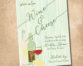 Wine and Cheese Party Invitation printable/Digital File/wine and cheese invite, engagement party, /Wording can be changed