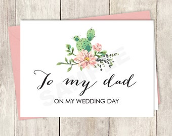 Rustic To My Dad Card DIY Printable / On My Wedding Day Note Card / Cactus Succulent, Coral Flower Wreath Fiesta ▷ Instant Download
