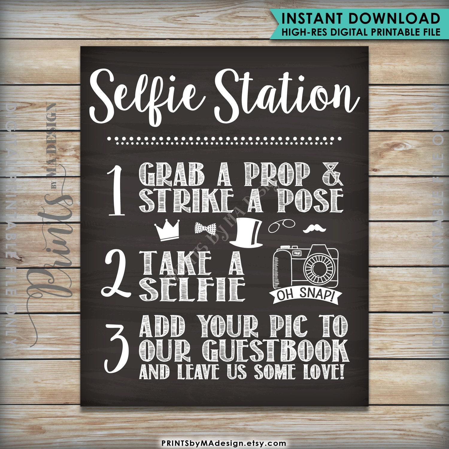 Selfie Station Photobooth Printable Chalkboard Sign, Snap a photo and ...