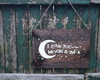 "Wood Wall Art- ""I Love You to the Moon & Back"""