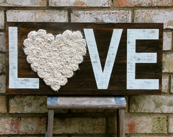 12x24 CUSTOMIZABLE Solid Wood Large LOVE or HOME Sign with Fabric Rosettes, Hand-Made Flowers