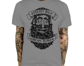 Dream Big Dream Beard T SHIRT Beard Gang Shaving Is for Girls Man Mens Gift