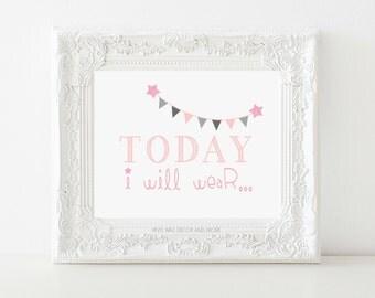 Today I will wear- Digital print