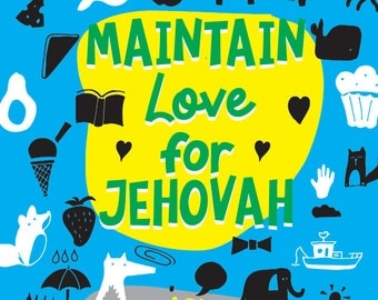 Maintain Love For Jehovah - 2016/17 Circuit Assembly Kids Activity PDF - LEVEL 2 (9-12)