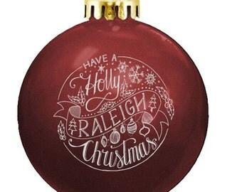 Holly Raleigh Christmas Ornament